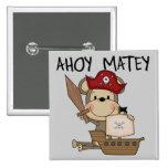 Monkey Pirate Ahoy Matey t-shirts and Gifts Pin
