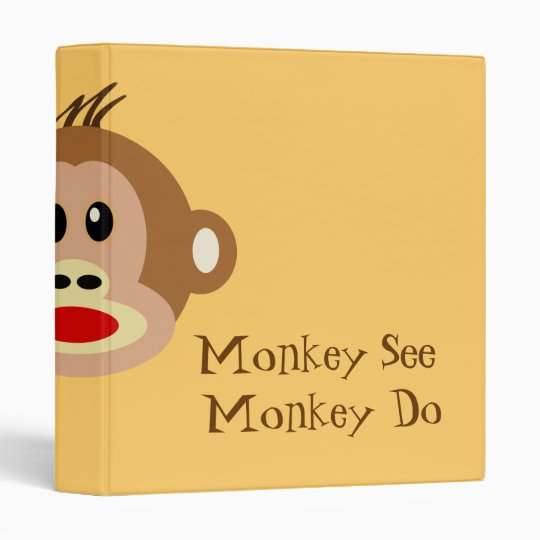 Monkey See Monkey Do 3 Ring Binder