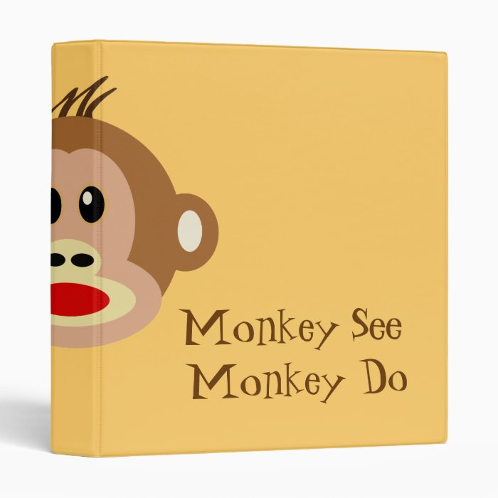 Monkey See Monkey Do 3 Ring Binder Zazzle