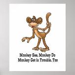 Monkey See, Monkey Do, Monkey Get in Trouble, Too. Print