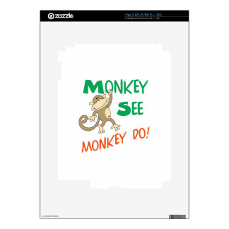 MONKEY SEE MONKEY DO DECAL FOR iPad 2