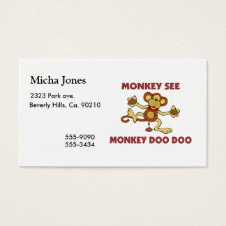 Monkey See Monkey Doo Doo Business Card