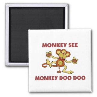 Monkey See Monkey Doo Doo Fridge Magnet