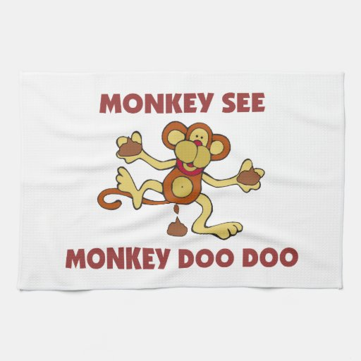 Monkey See Monkey Doo Doo Towel