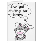 Monkey Stuffing for Brains Greeting Card