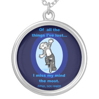 Monkey Unicycle Of all the things I've lost Round Pendant Necklace