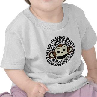 Monkey - Who Flung Poo T Shirts