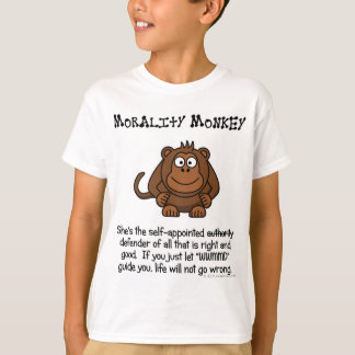 Monkeying with Moral Authority T-Shirt