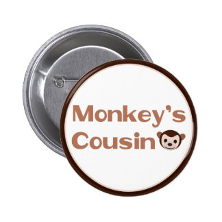 Monkey's Cousin Pinback Button