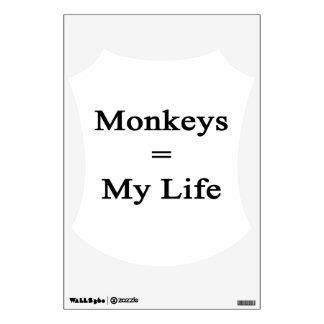 Monkeys Equal My Life Wall Graphics
