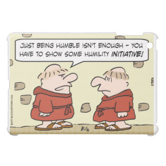 monks humility initiative cover for the iPad mini