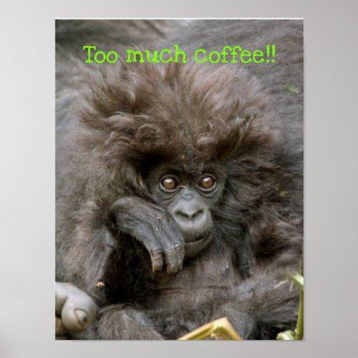 Mono loco del pelo demasiado poster del café