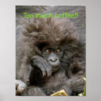 Mono loco del pelo demasiado poster del café póster