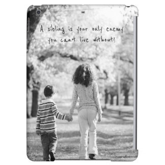 Monochrome Sibling quote for ipad case