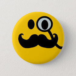 Round Button with Mustache with Monocle Smiley design
