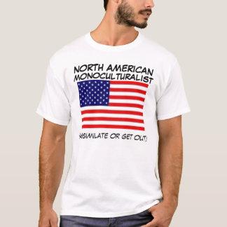 MONOCULTURALIST T-Shirt