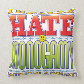 Monogamy Hate Face Pillows