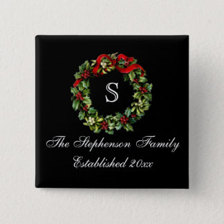 Monogram Classic Holly Wreath Custom Christmas Pinback Button