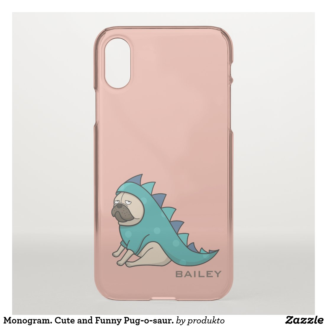 Monogram. Cute and Funny Pug-o-saur. iPhone X Case