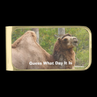 Monogram Guess What Day Camel Funny Quote Gold Finish Money Clip