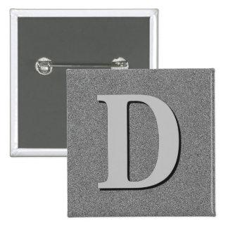 Monogram Letter D Pinback Button