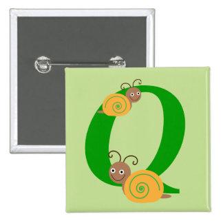 Monogram letter Q brian the snail kids button, pin