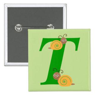 Monogram letter T brian the snail kids button, pin