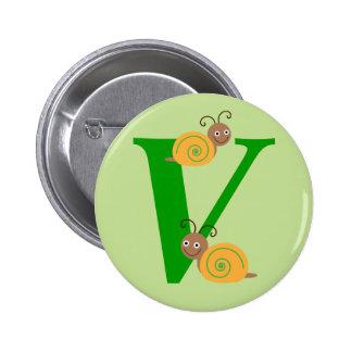 Monogram letter V brian the snail kids button, pin