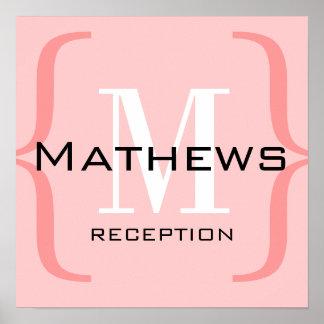 Monogram Pink White Wedding Reception Sign Poster