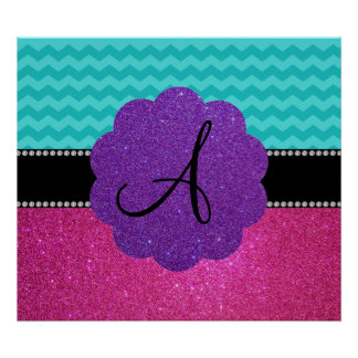 Monogram turquoise chevrons pink glitter poster