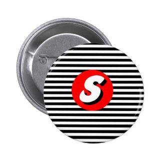 Monograma blanco y negro S. de las rayas Pin Redondo De 2 Pulgadas