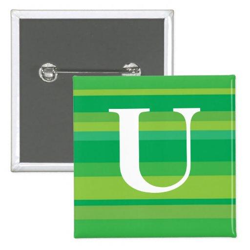 Monograma con un fondo rayado colorido - U Pin Cuadrada 5 Cm