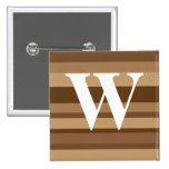 Monograma con un fondo rayado colorido - W Pin