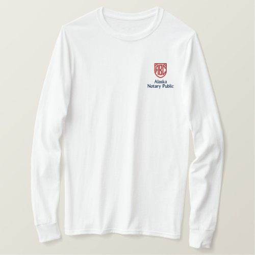 Monogrammed Initials Notary Public Alaska Embroidered Long Sleeve T-Shirt