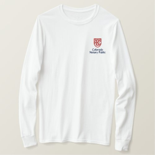 Monogrammed Initials Notary Public Colorado Embroidered Long Sleeve T-Shirt