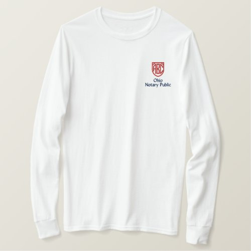 Monogrammed Initials Notary Public Ohio Embroidered Long Sleeve T-Shirt