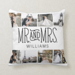 """Monogrammed Mr. & Mrs. Eight Photo Throw Pillow<br><div class=""""desc"""">This is the perfect throw pillow for the newlyweds,  add memorable photos then change the name.</div>"""