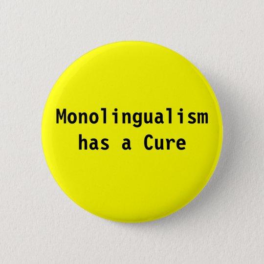 Monolingualism has a cure button