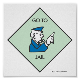 Monopoly | Go To Jail - Corner Square Poster