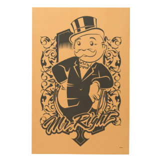 Monopoly | Mr. Right Wood Print