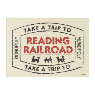 Monopoly | Take a Trip to Reading Railroad Acrylic Wall Art