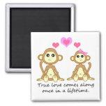 Monos lindos - el amor verdadero viene adelante un imán