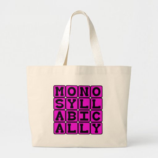 Monosilábico, ironía bolsas