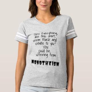 Monotheism Promotes Color Blindness T-shirt