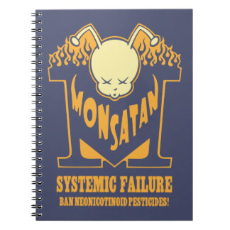 Monsatan Systemic Failure Notebooks