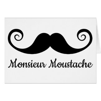 Monsieur Mustache design with curly moustache Card