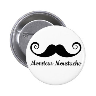 Monsieur Mustache design with curly moustache Pinback Button