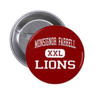 Monsignor Farrell - Lions - High - Staten Island Pinback Button