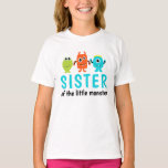 """Monster 1st Birthday T-Shirt for Sister<br><div class=""""desc"""">This shirt matches our Monster Birthday Party set for the proud sister!</div>"""