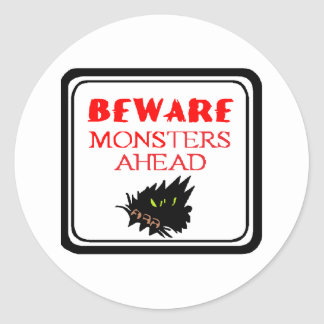 monster ahead classic round sticker